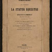 Compte-rendu de la fête d'inauguration de la statue équestre de Guillaume-le-Conquérant, en la ville de Falaise le 26 Octobre 1851 : accompagné d'une notice sur la vie de ce héros, d'une lithographie du monument et du château / d'après M. Alphonse de Brébisson